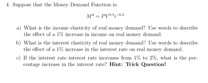 Solved 4 Suppose That The Money Demand Function Is Dv0