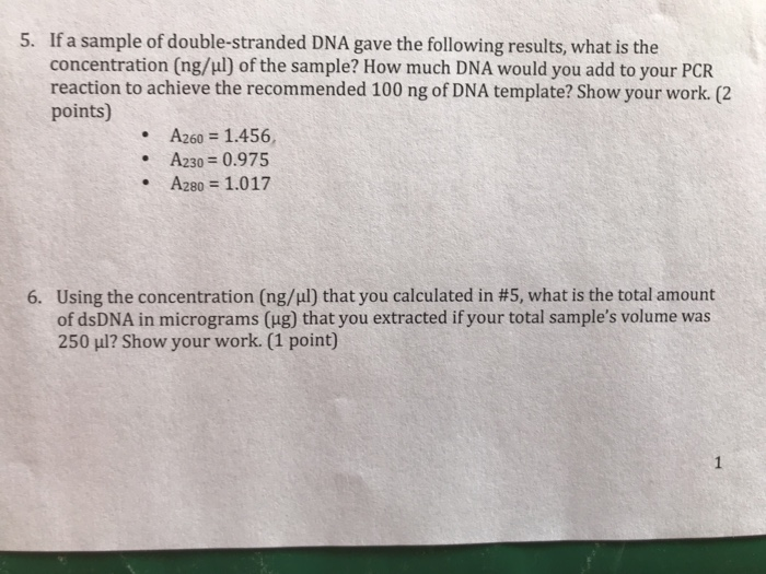 5 If A Sample Of Double Stranded Dna Gave The Following Results What