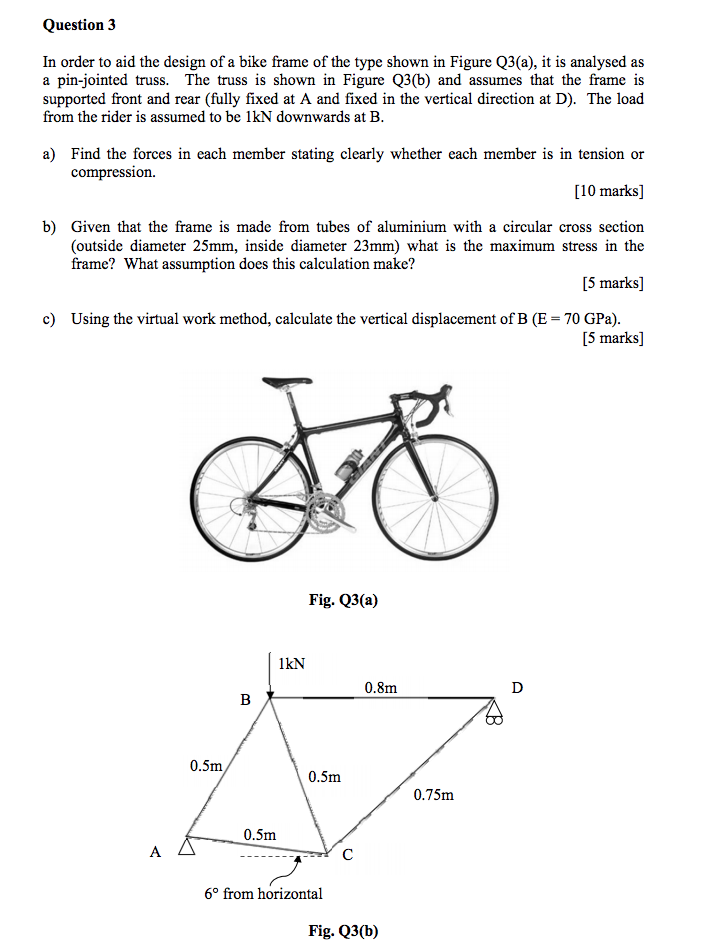Question 3 In Order To Aid The Design Of A Bike Fr... | Chegg.com