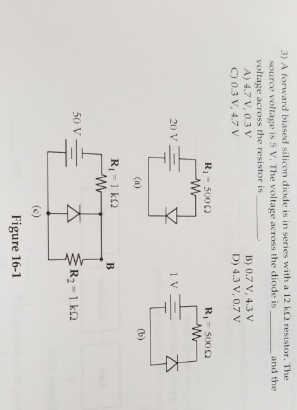Solved 3 A Forward Biased Silicon Diode Is In Series Wit