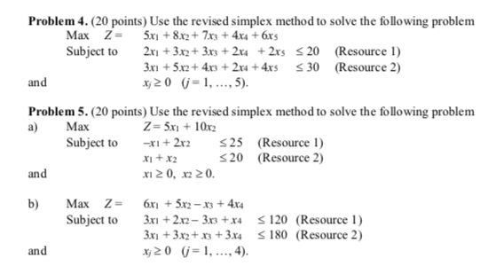 Solved: Problem 4  (20 Points) Use The Revised Simplex Met