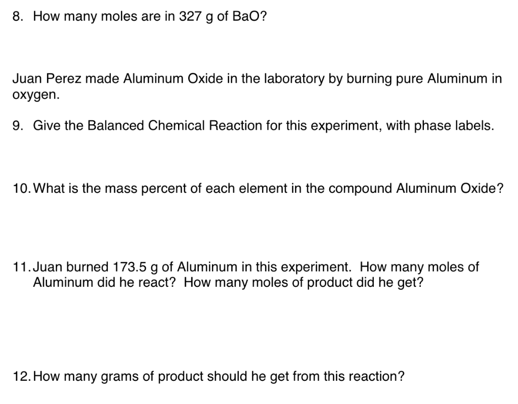 How Is Aluminum Made >> Solved 8 How Many Moles Are In 327 G Of Bao Juan Perez