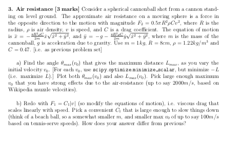 3  Air Resistance [3 Marks Consider A Spherical Ca
