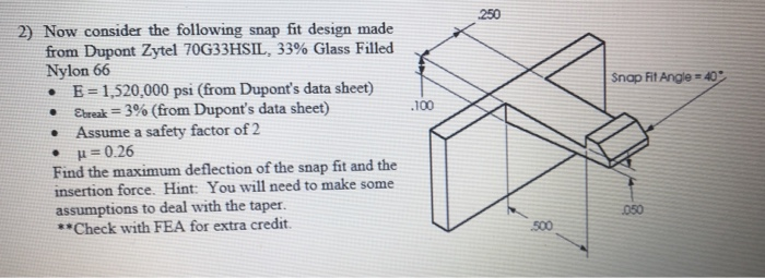 2) Now Consider The Following Snap Fit Design Made