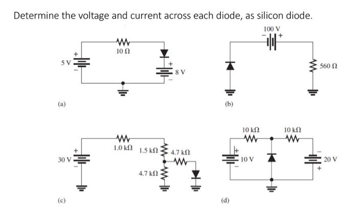 Solved Determine The Voltage And Current Across Each Diod