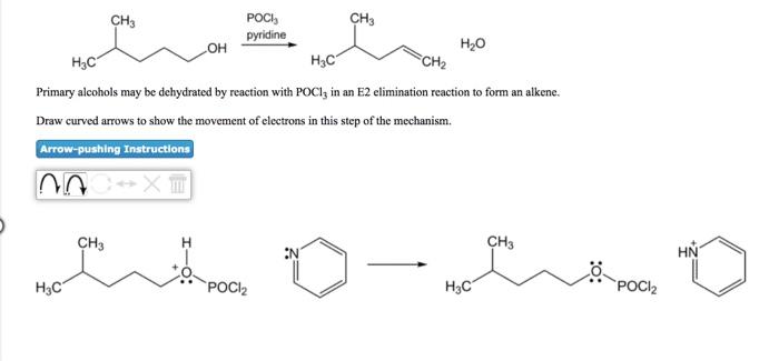 Solved Ch3 Pocl3 Pyridine Ch3 H2o он нас Ch2 Primary Alco