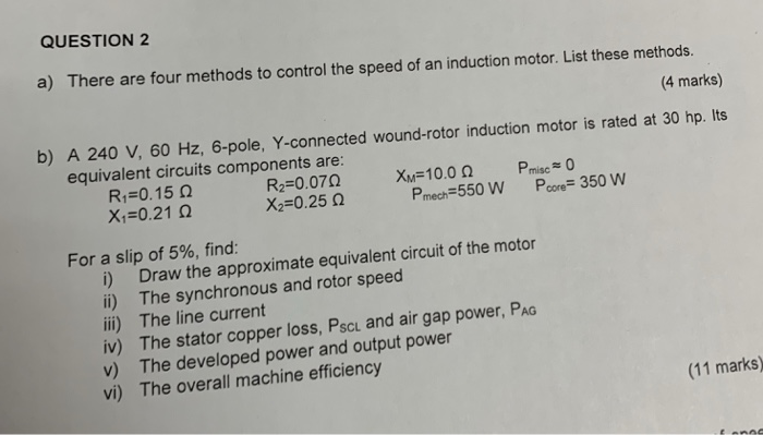 Solved: QUESTION 2 A) There Are Four Methods To Control Th