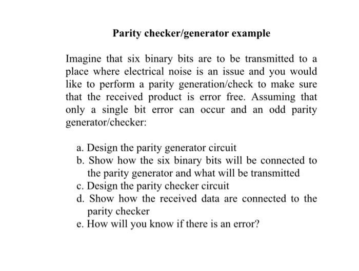 Parity Checker/generator Example Imagine That Six
