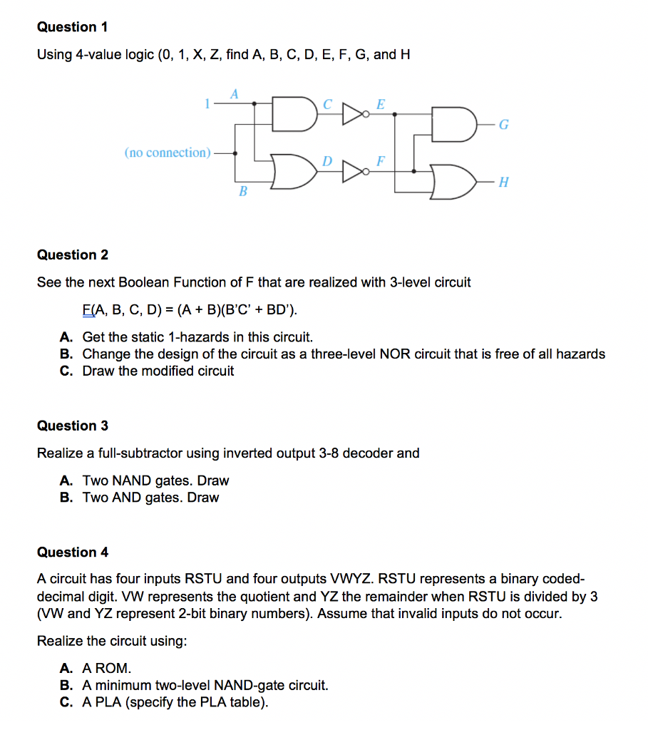 Solved Question 1 Using 4 Value Logic 0 X Z Find A Is An Or And Circuit Equivalent Nor B C D E F G H No Connection Quest