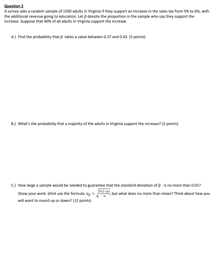 What Is The Sales Tax In Virginia >> Solved Question 2 A Survey Asks A Random Sample Of 1500 A