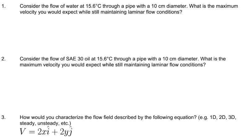 Solved: 1 Consider The Flow Of Water At 15 6°C Through A P