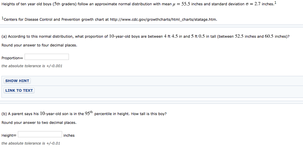 Heights Of Ten Year Old Boys (5th Graders) Follow An Approximate Normal  Distribution With