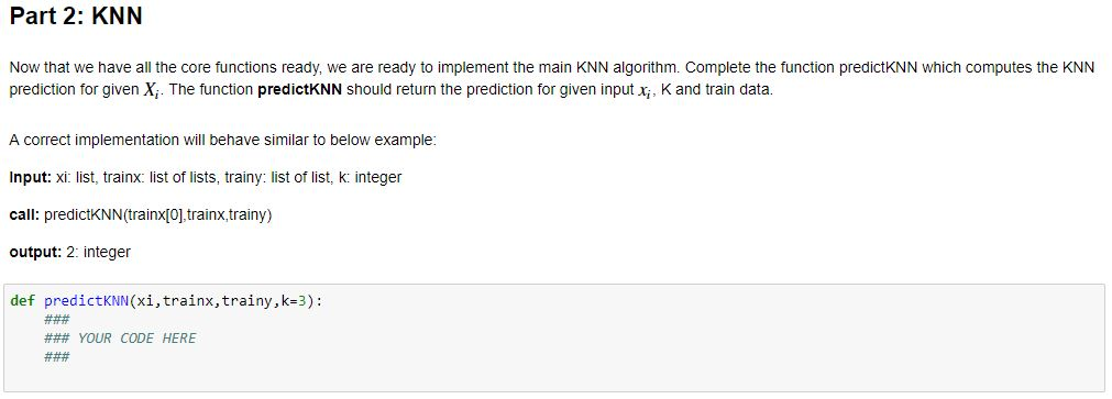 Complete The Function PredictKNN Which Computes Th    | Chegg com