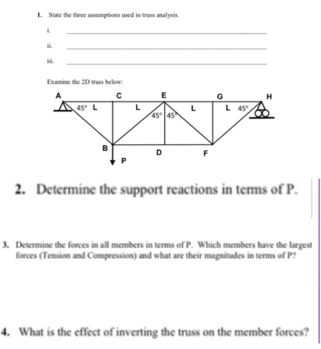 Solved: State The Three Assumptions Used In Truss Analysis