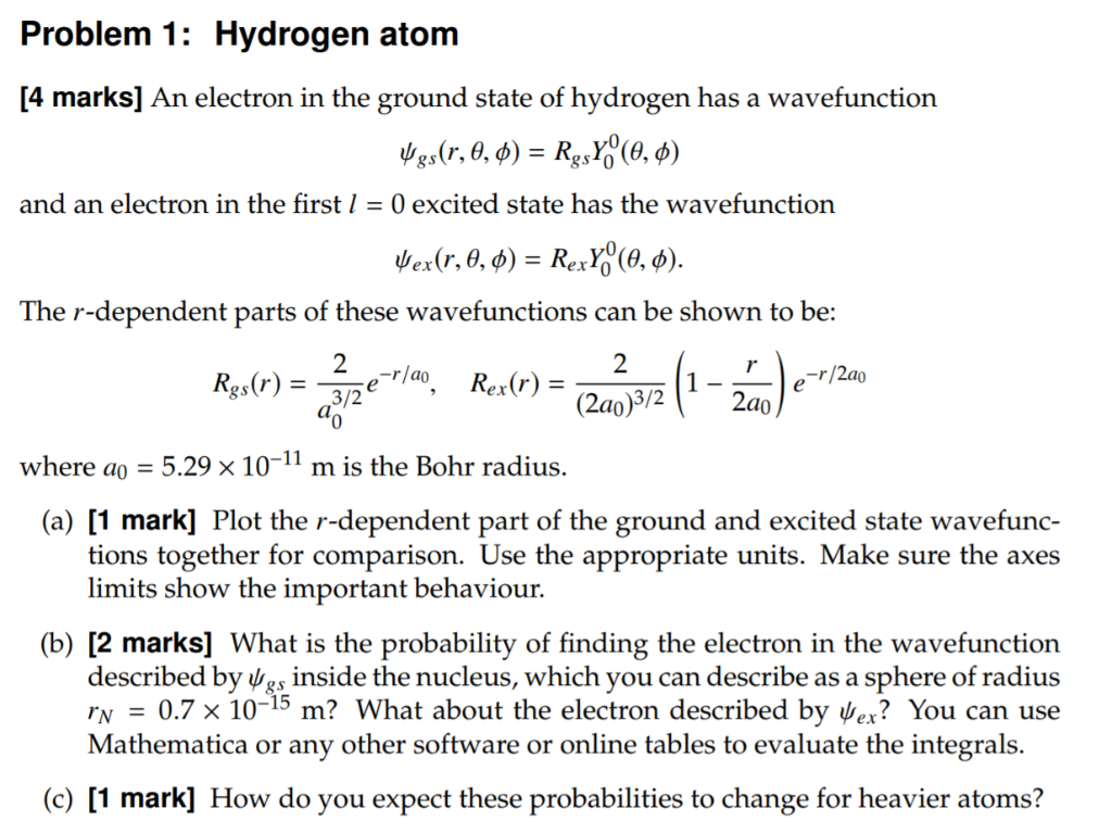 Solved: Problem 1: Hydrogen Atom [4 Marks] An Electron In