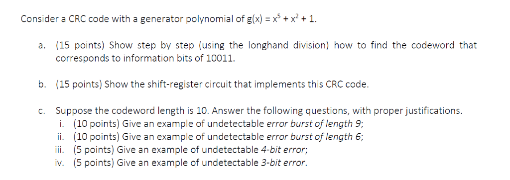Solved: Consider A CRC Code With A Generator Polynomial Of
