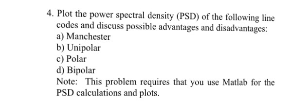 Solved: 4  Plot The Power Spectral Density (PSD) Of The Fo
