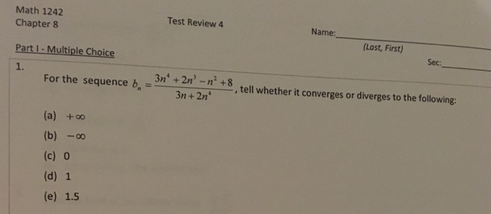 Solved: Math 1242 Chapter 8 Part I - Multiple Choice 1  Te