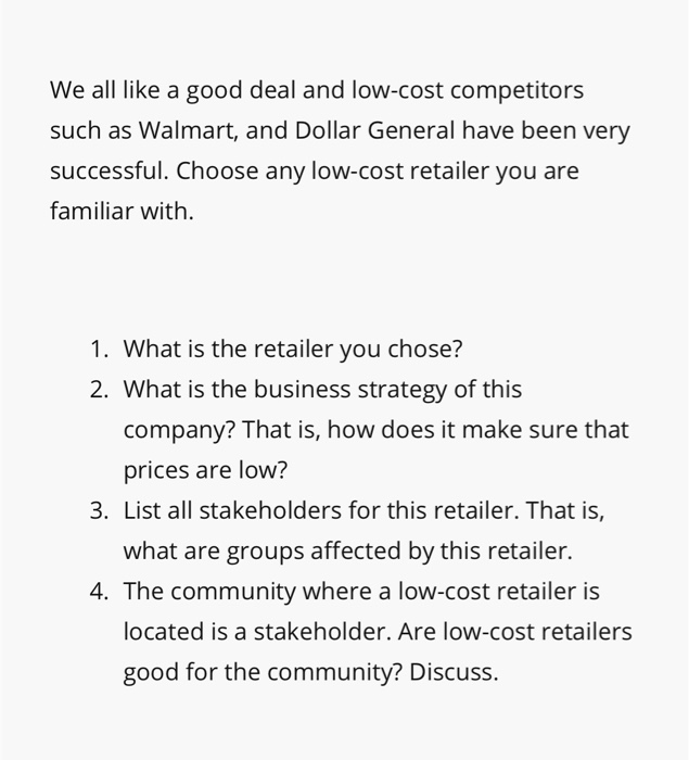 Solved: We All Like A Good Deal And Low-cost Competitors S