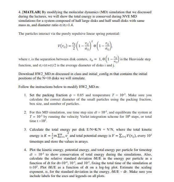 4  [MATLAB] By Modifying The Molecular Dynamics (M    | Chegg com