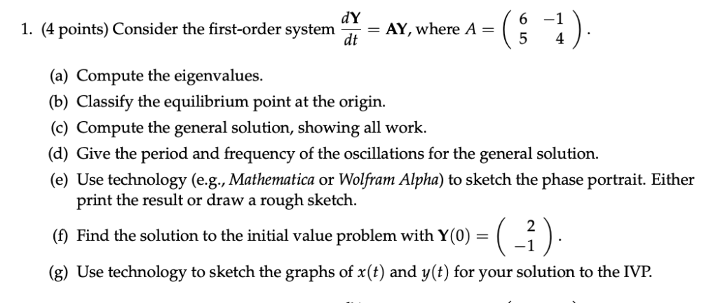 Solved: 6 -1 1  (4 Points) Consider The First-order System