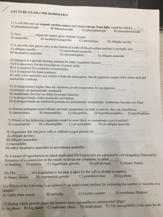 Solved: LECTURE EXAM 2 MICROBIOLOGY 1) A Cell That Uses An