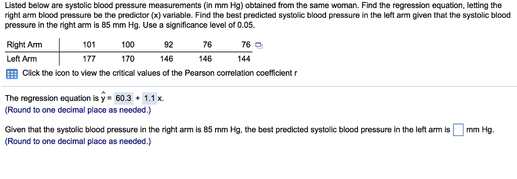 Listed below are systolic blood pressure measurements (in mm Hg) obtained  from the same