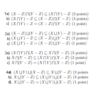 1a) (X-Z)n(Y-Z) (Xn Y)-Z (3 points) b) (XnY)-Z(X-2)n(Y-Z) (3 points) d (xnY)-Z- (X -z)n(Y - z) (1 point 2a) (X - Z)U(Y - Z) S