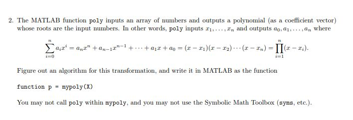 Solved: 2  The MATLAB Function Poly Inputs An Array Of Num