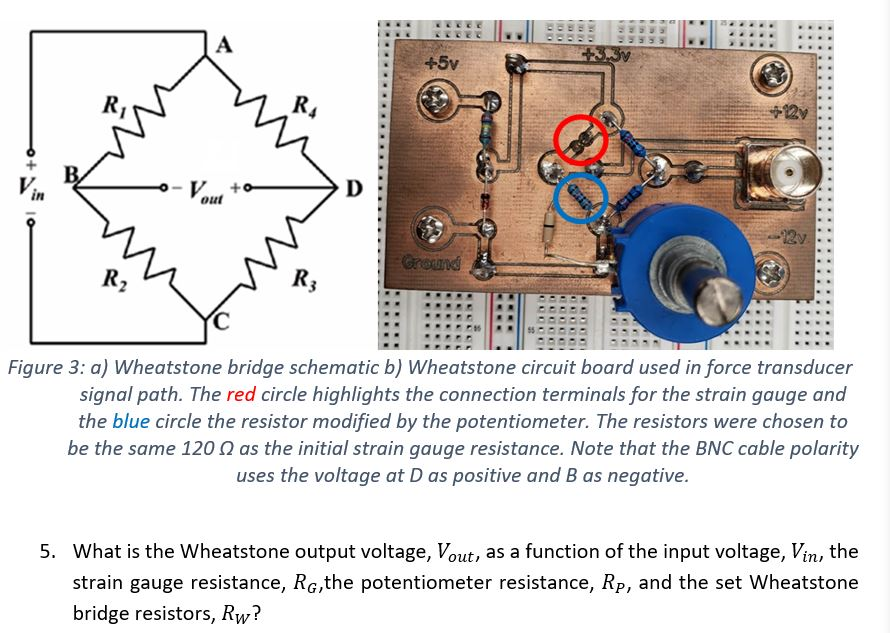 Solved: R  In Out Figure 3: A) Wheatstone Bridge Schematic