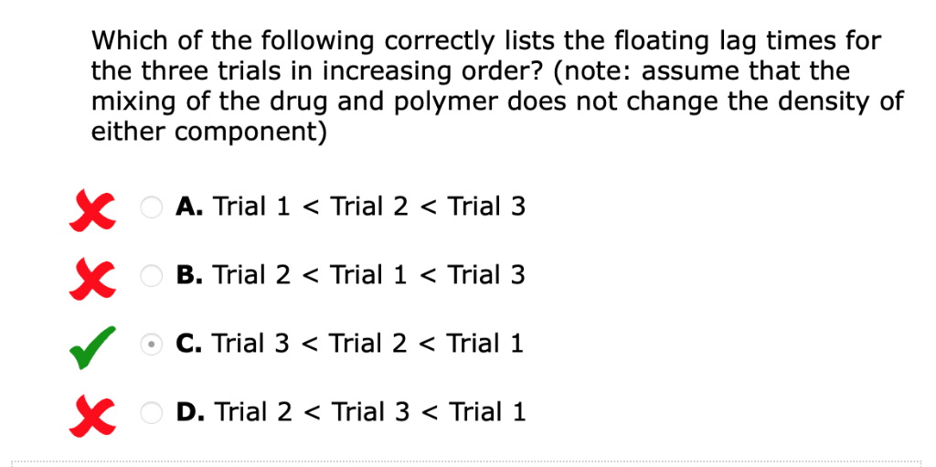 Which of the following correctly lists the floating lag times for the three trials in increasing order? (note: assume that th