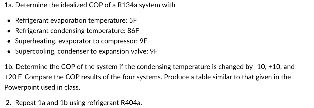 1a  Determine The Idealized COP Of A R134a System