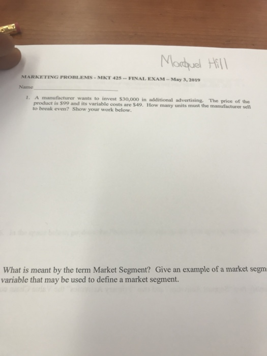 Solved: MARKETING PROBLEMS- MKT 425-FINAL EXAM -May 3, 201