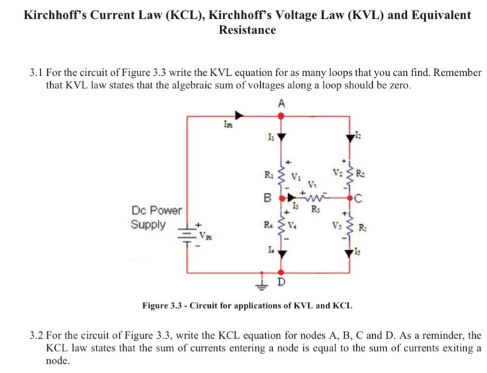 solved for the circuit of figure 3 3 write the kvl equatikirchhoffs current law (kcl), kirchhoff s voltage law (kvl) and equivalent