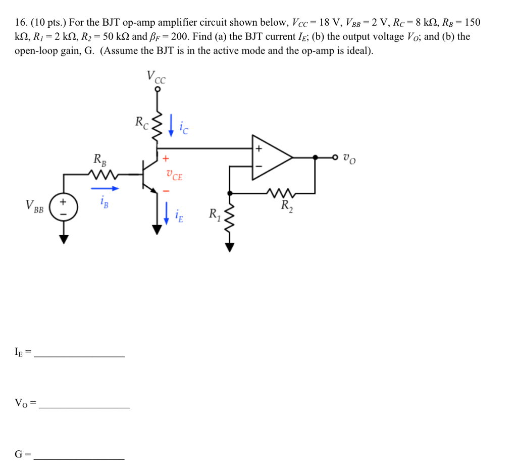 Solved 16 10 Pts For The Bjt Op Amp Amplifier Circuit Consider Series Rccircuit Shown Below Cheggcom