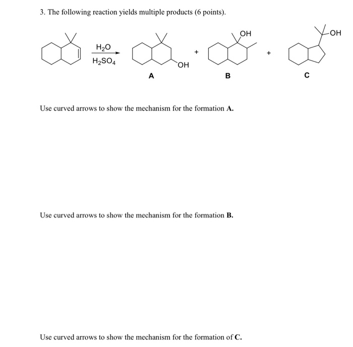 solved 3 the following reaction yields multiple products