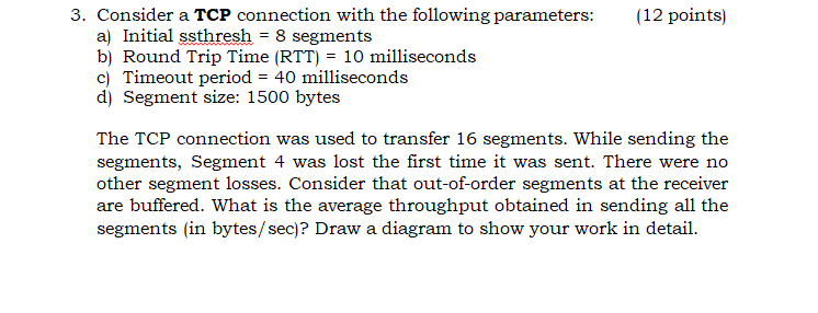 3  Consider A TCP Connection With The Following Pa    | Chegg com