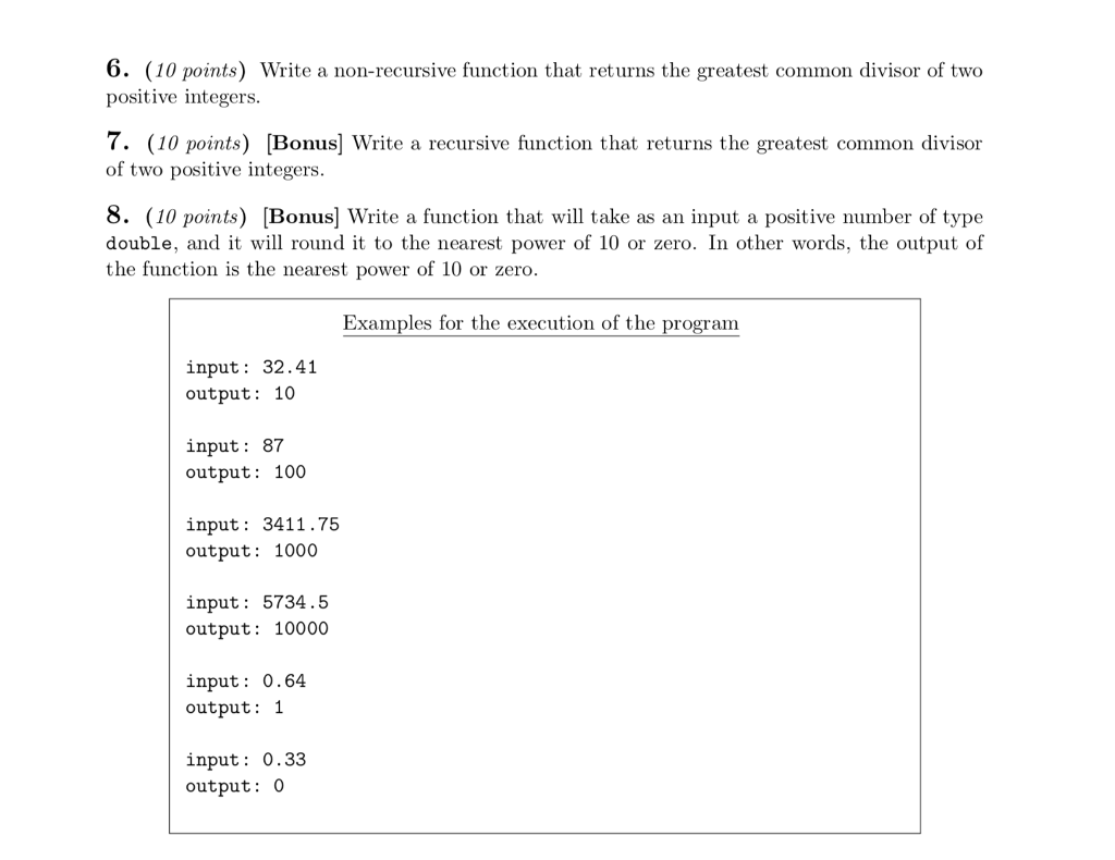 Solved 6 10 Points Write A Non Recursive Function That