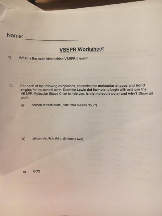 Solved Name Vsepr Worksheet 1 What Is The Main Idea Beh