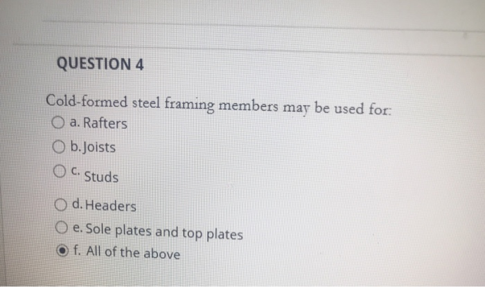 Solved: QUESTION 4 Cold-formed Steel Framing Members May B ...