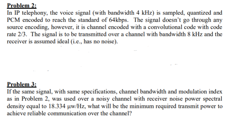 Solved: I1 In IP Telephony, The Voice Signal (with Bandwid
