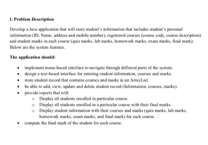 Solved: I  Problem Description Develop A Java Application