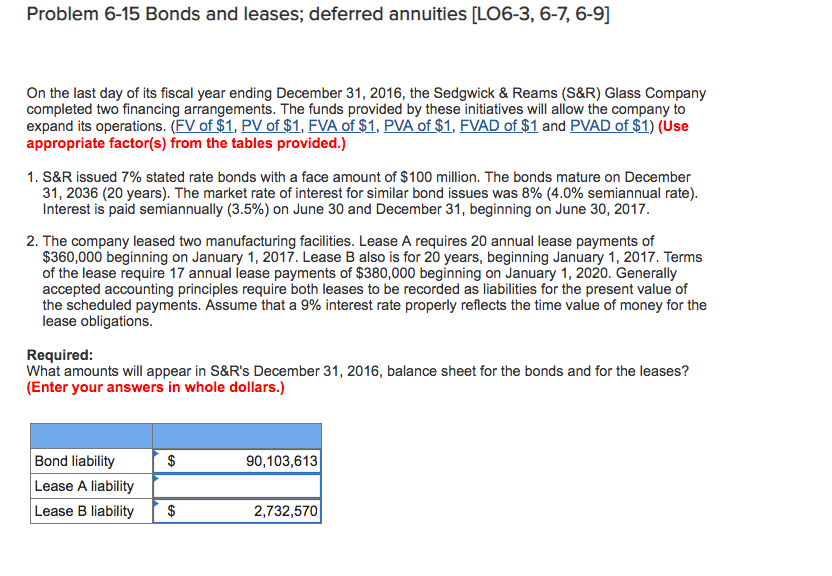 Solved Problem 6 15 Bonds And Leases Deferred Annuities Chegg Com
