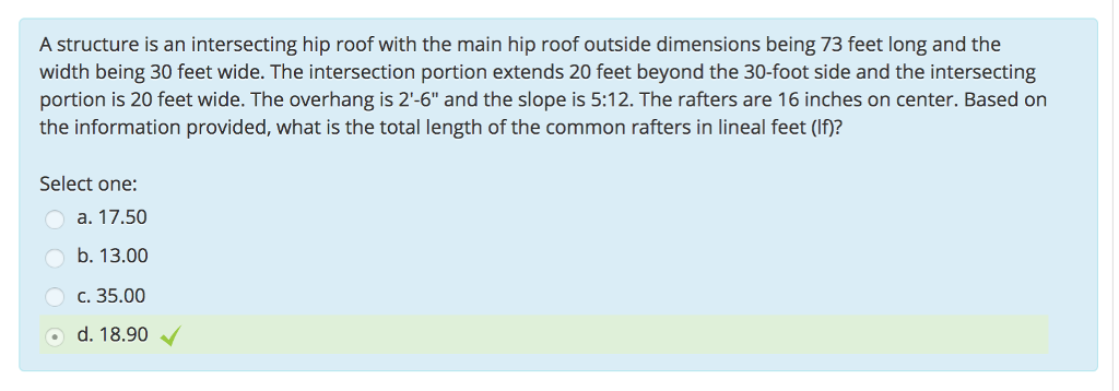 Solved A Structure Is An Intersecting Hip Roof With The M Chegg Com
