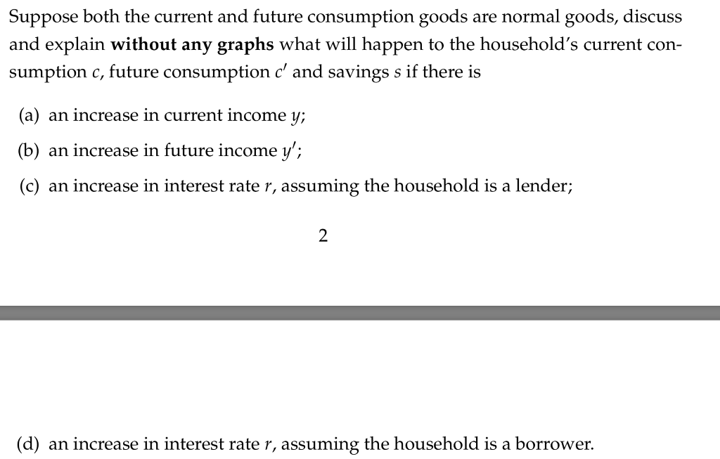 Solved: Suppose Both The Current And Future Consumption Go
