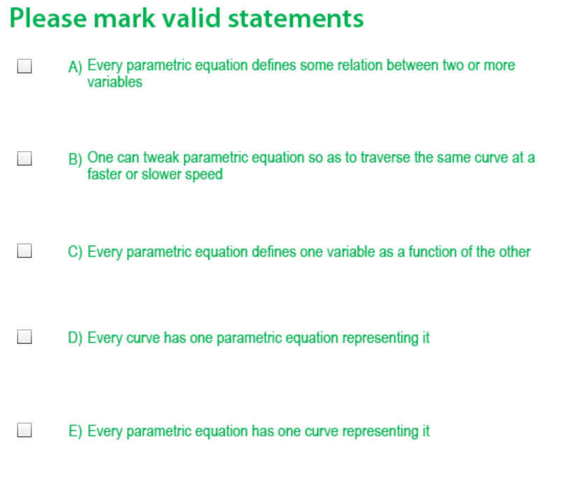 Solved: Please Mark Valid Statements A) Every Parametric E