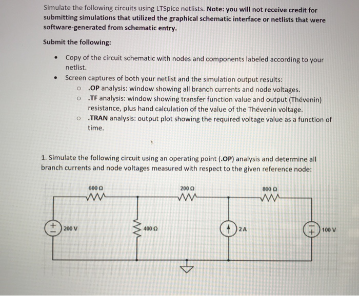 Solved: Simulate The Following Circuits Using LTe Netl ... on
