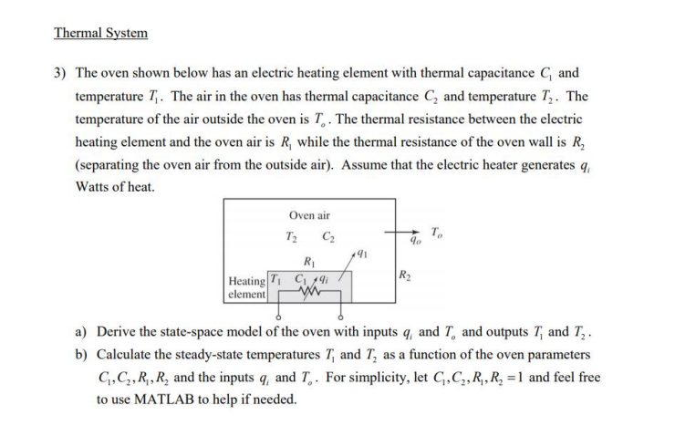 Solved: Thermal System 3) The Oven Shown Below Has An Elec