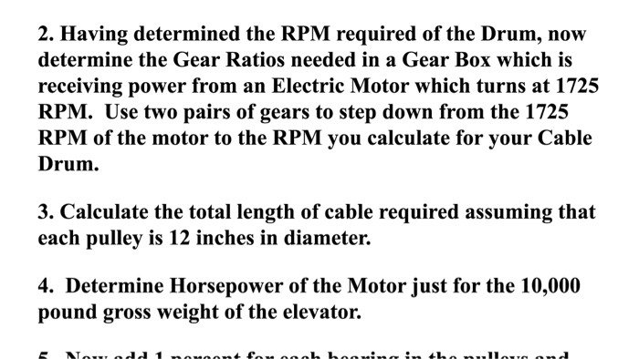Solved: 2  Having Determined The RPM Required Of The Drum