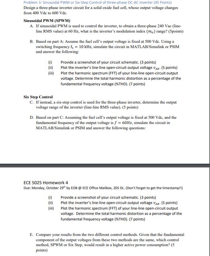 Problem 3: Sinusoidal PWM Or Six-Step Control Of T